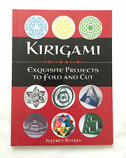 KIRIGAMI Exquistie Projects to Fold and Cut by Jeffrey Rutzky • 2007 Book Only