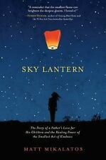 SKY LANTERN BY MATT MIKALATOS - NEW 1st EDITION HARDCOVER DUST JACKET -FREE SHIP