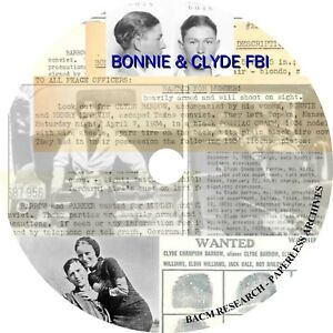 Bonnie & Clyde: and the Barrow Gang FBI Files and Court Documents