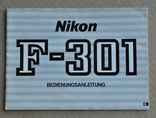Nikon : bedienungsanleitung - notice pour F-301 - german