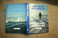 Fachbuch Polarforscher, Antarktis, Eisbrecher, Polarkreis, Stationen, DDR 1984