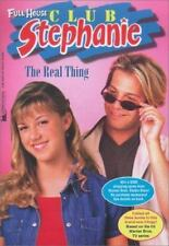The Real Thing (Full House Club Stephanie)