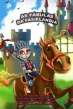 As Fábulas Da Fasielândia by Michael Raduga (2015, Paperback)