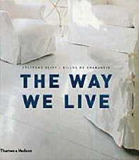 Cliff, Stafford & de Chabaneix, Gilles .. The Way We Live