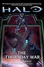 Halo: The Thursday War by Karen Traviss (Paperback) New Book