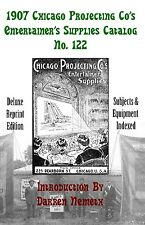 1907 Chicago Projecting Co's Entertainer's Supplies Catalog. New deluxe reprint.