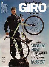 Sport Week Giro d'Italia 2011.Vincenzo Nibali,qqq