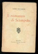 NICCODEMI DARIO IL ROMANZO DI SCAMPOLO TREVES 1917 I° EDIZ.