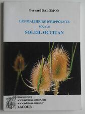 Les Malheurs D'Hippolyte sous le soleil occitan - Bernard Salomon