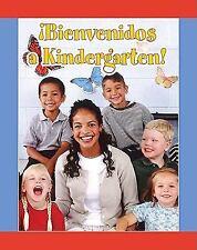 Bienvenidos a Kindergarten!/Welcome to Kindergarten! (Facil De Leer/ Easy Reader