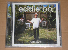 EDDIE BO - HOLE IN IT - CD SIGILLATO (SEALED)