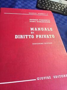 ANDREA TORRENTE - SCHLESINGER : MANUALE DI DIRITTO PRIVATO, XII EDIZIONE