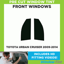 Pre Cut Window Tint - Toyota Urban Cruiser 2009-2014 - Front Windows
