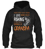 Grandpa Love Fishing! - There Aren't Many Thing I More Gildan Hoodie Sweatshirt