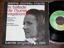 "ERIC DEMARSAN/JEANNE MOREAU La Ballade De L'Humeur Vagabonde 7"" ♬ OST Soundtrack"