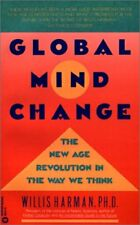 Global Mind Change: The New Age Revolution in the