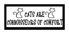 Cats are Connoisseurs of Comfort..Fun Cat Gift Magnet for Fridge or Car...New!!!