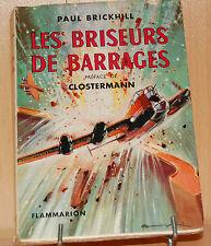 Les briseurs de barrages paul Brickhill préface de Clostermann