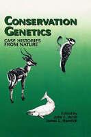 Conservation Genetics: Case Histories from Nature by Avise, J. C., Hamrick, J.