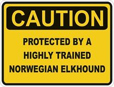 1x Caution Protected By Norwegian Elkhound Warning Funny Sticker Dog Pet