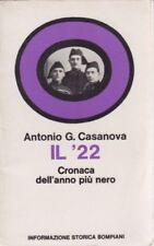Antonio Casanova, Il 22, Bompiani, fascismo, Informazione storica, storia, 1972