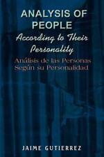 Analysis of People According to Their Personality : Analisis de Las Personas...