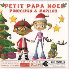 CD SINGLE 2 TITRES--PINOCCHIO & MARILOU--PETIT PAPA NOEL--2005