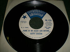 Home Of My Heart San Antone Happy Shahan~PROMO~RARE 45 RPM Country Rock