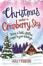 Christmas Under a Cranberry Sky, Martin, Holly, New condition, Book