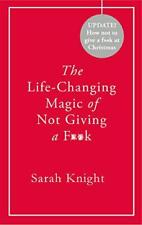 The Life-Changing Magic of Not Giving a Fk: Christmas Edition by Knight, Sarah  