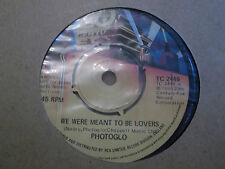"""PHOTOGLO """" WE WERE MEANT TO BE LOVERS """"  7"""" SINGLE 1980 EX+ TC 2446"""