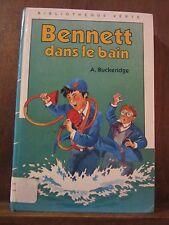 A. Buckeridge: Bennett dans le bain / Bibliothèque Verte, 1986