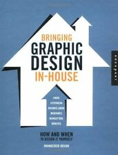 Bringing Graphic Design In-House: How and When to