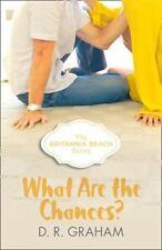Britannia Beach: What Are the Chances? 2 by D. R. Graham (2016)
