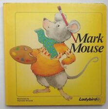 LADYBIRD BOARD BOOK MARK MOUSE ILLUSTRATED HANNEKE STRUYCK SERIES S844 1984 95P
