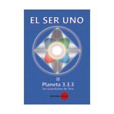 EL SER UNO II-Planeta 333-Los Guardianes de Tera Franca Rosa Canonico