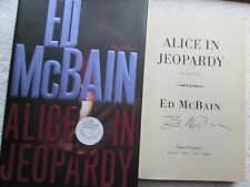 Signed 1st/1st ALICE IN JEOPARDY by Ed McBain (2005, hardcover)