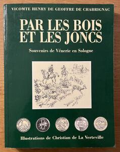 Chasse A Courre Venerie - De Geoffre - De La Verteville - Livre : 245 Pages