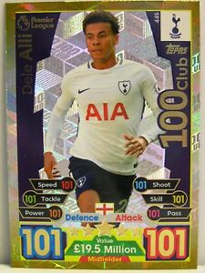 Match Attax 2017/18 Premier League - #445 Dele Alli - 100 Club