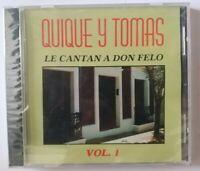 Quique y Tomas Le Cantan a Don Felo Vol 1 CANAL RECORDS NUEVO CD #713