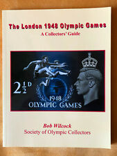 The London 1948 Olympic Games A Collectors Guide Bob Wilcock
