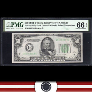 1934 $50 CHICAGO FRN Federal Reserve Note  PMG 66 EPQ  Fr 2102-Gdgs G06703603A