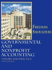 Governmental and Non-Profit Accounting by Robert J. Freeman and Craig D....