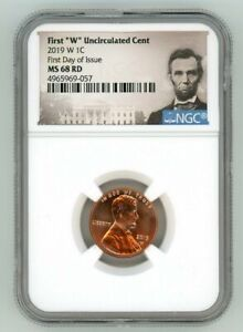 2019 W LINCOLN CENT 1C UNCIRCULATED NGC MS 68 RD FIRST DAY OF ISSUE M95