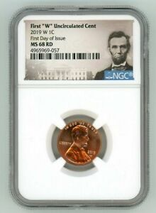 2019 W LINCOLN CENT 1C UNCIRCULATED NGC MS 68 RD FIRST DAY OF ISSUE N5