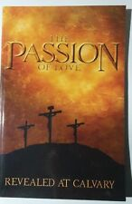 The Passion of Love Revealed at Calvary Amazing Facts Biblical God Religious New