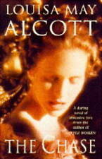 The Chase, Alcott, Louisa May, Very Good Book
