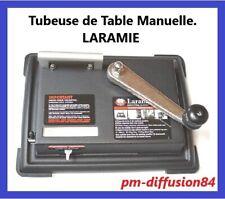 TUBEUSE de Table Manuelle LARAMIE -  Machine à tuber les tubes classique et 100s