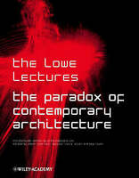 The Paradox of Contemporary Architecture (Paperback book, 2001)