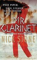 Mr Clarinet (A Max Mingus Thriller), Stone, Nick, Very Good Book